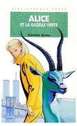 Alice et la gazelle verte