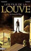 Les Fils de la Louve, tome 1 : La Louve de Mars