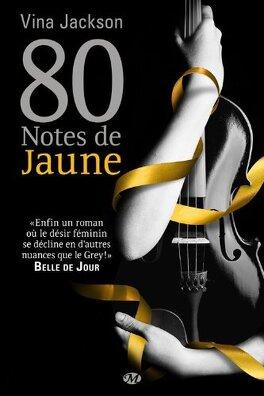 Couverture du livre : 80 Notes de Jaune