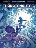 Les Thanatonautes, tome 2 : Le temps des pionniers