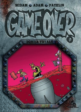 Couverture du livre : Game Over, Tome 9 : Bomba Fatale