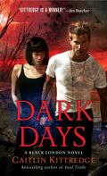 Les Ténèbres de Londres, tome 6 : Dark Days