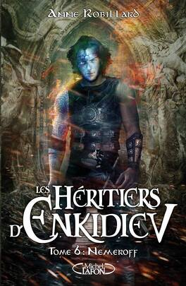 Couverture du livre : Les Héritiers d'Enkidiev, Tome 6 : Nemeroff