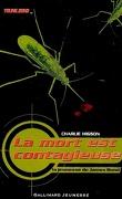 La Jeunesse de James Bond, tome 2 : La mort est contagieuse