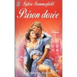 Couverture du livre : Prison dorée