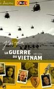 J'ai vécu la guerre du Vietnam