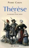 Thérèse - la naissance d'une nation