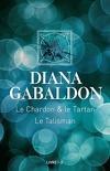 Le Cercle de Pierre, Tome 1 : Le Chardon et le Tartan / Le Talisman