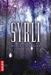 Syrli, Tome 1 : Syrli