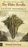 The Elder Scrolls, tome 1 : La cité infernale