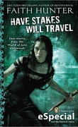 Jane Yellowrock, Tome 4.5 : Have Stakes Will Travel