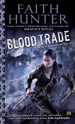 Jane Yellowrock, Tome 6 : Blood Trade