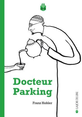 Couverture du livre : Le Docteur Parking