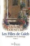 couverture Les filles de Caleb, tome 3 : L'abandon de la mésange