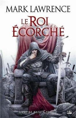 Couverture du livre : L'Empire Brisé, Tome 2 : Le Roi Ecorché