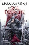 L'Empire Brisé, Tome 2 : Le Roi Ecorché