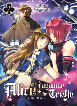 Couverture du livre : Alice au Royaume de Trèfle, Tome 2