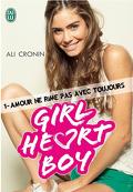 Girl Heart Boy, Tome 1 : Amour ne rime pas avec toujours