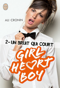 Girl Heart Boy, Tome 2 : Un bruit qui court