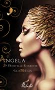 Angela, tome 3 : Mortelle Etreinte