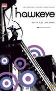 Hawkeye, tome 1 : Ma vie est une arme