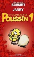 Les aventures de Poussin 1er, tome 1: Cui suis-je ?