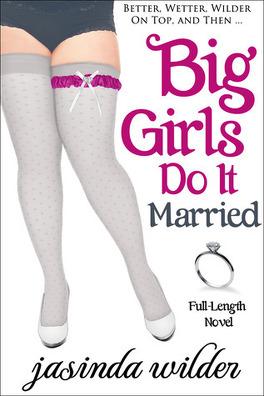 Couverture du livre : Big Girls Do, Tome 5 : Big Girls Do It Married
