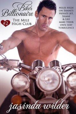 Couverture du livre : Biker Billionaire, Tome 2 : The Mile High Club