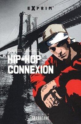 Couverture du livre : Hip-Hop Connexion
