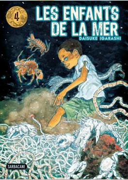 Couverture du livre : Les Enfants de la Mer, Tome 4