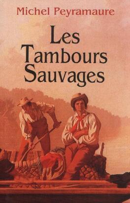 Couverture du livre : Les tambours sauvages