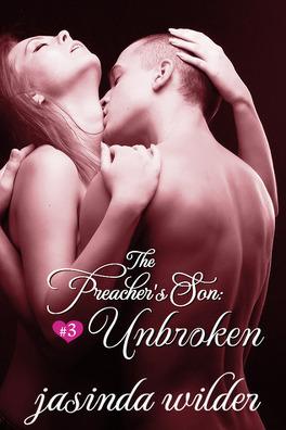 Couverture du livre : The Preacher's Son, Tome 3 : Unbroken