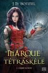 couverture La Marque de Tétraskèle, Tome 3 : L'Ombre du passé