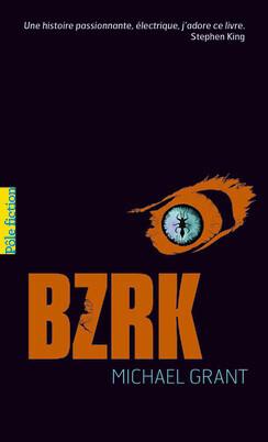 Couverture du livre : BZRK, tome 1
