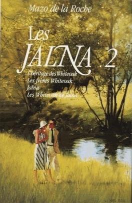 Couverture du livre : Les Jalna, Tome 2 : L'héritage des Whiteoak, Les frères Whiteoak, Jalna, Les Whiteoak de Jalna