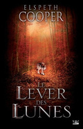 La Chasse Sauvage, Tome 2 : Le Lever des Lunes