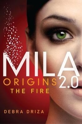 Couverture du livre : MILA 2.0, Tome 0,5 : Origins: The Fire