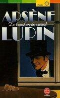 Arsène Lupin : Le bouchon de cristal