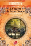 couverture La Moïra, Tome 4 : Le secret de Mont-Tombe