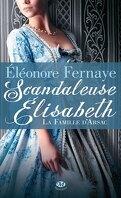 La Famille d'Arsac, Tome 1 : Scandaleuse Elisabeth