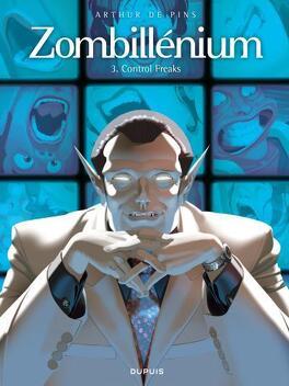 Couverture du livre : Zombillénium, tome 3 : Control Freaks