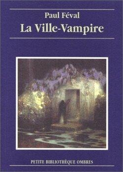 Couverture de La Ville-vampire