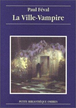 Couverture du livre : La Ville-vampire