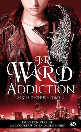 Couverture du livre : Anges déchus, Tome 2 : Addiction