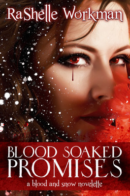 Couverture du livre : Blood and Snow, Tome 4 : Blood Soaked Promises
