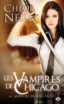 Couverture du livre : Les Vampires de Chicago, Tome 6 : Morsure de sang froid