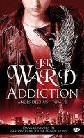 Anges déchus, Tome 2 : Addiction
