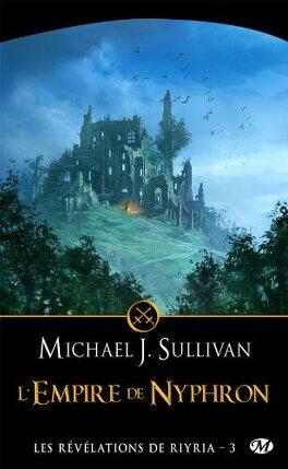 Couverture du livre : Les Révélations de Riyria, Tome 3 : L'Empire de Nyphron