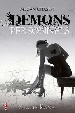 Couverture du livre : Megan Chase, Tome 1 : Démons personnels