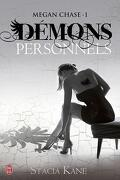 Megan Chase, Tome 1 : Démons personnels